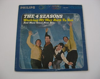 Four Seasons  -  Working My Way Back To You - Circa  1965
