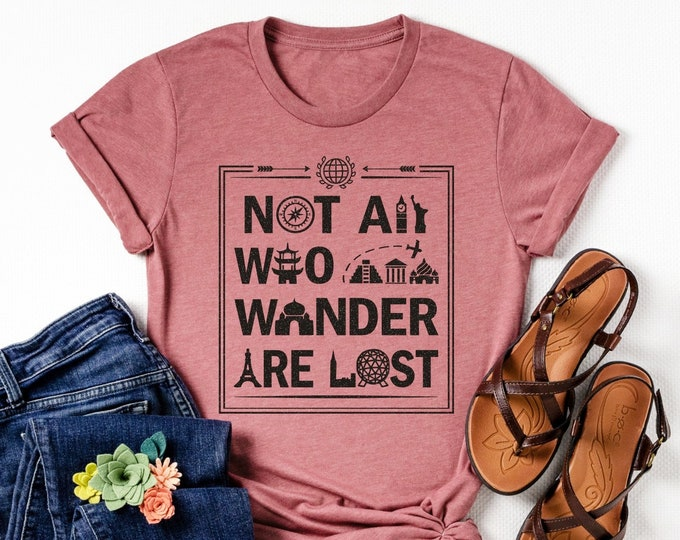 Featured listing image: Not All Who Wander Are Lost - Glitter Tee - Various Shirt Styles to Choose