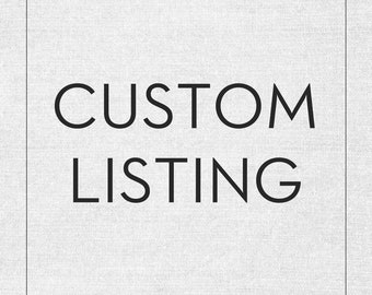 Custom Listing - Please Contact Me Before Purchasing