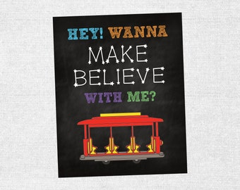 Hey! Wanna Make Believe With Me? Birthday Party Sign for Children Boys Girls Birthday Party