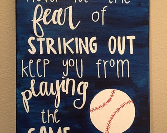 Never Let the Fear of Striking Out - Baseball Canvas Painting