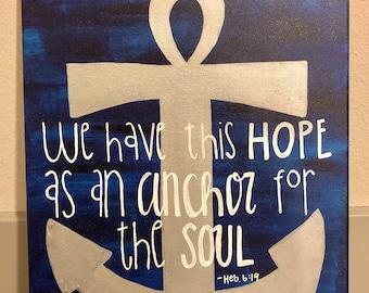 Canvas - Hope, Anchor, Soul - Hebrews 6:19