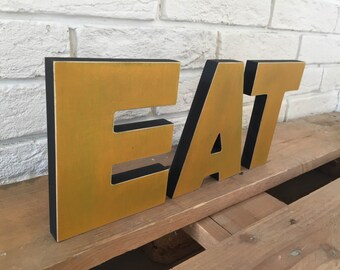 EAT Wood Sign  kitchen decor wood letter wood sign double sided