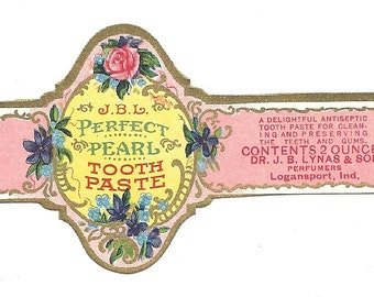Vintage Unused 1910's J.B.L. Perfect Pearl Tooth Paste Label From Dr. J. B. Lynas & Son Logansport, Indiana