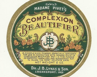 Vintage Unused 1920's Madame Pivet's Complexion  Beautifier Label From Dr. J. B. Lynas & Son Logansport, Indiana