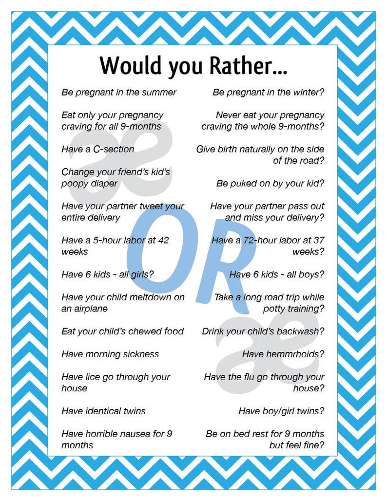 image relating to Would You Rather Questions for Kids Printable identified as Printable Shower Video game: Would Oneself Really - Quick Obtain Teal Chevron