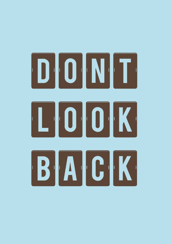 typography print don t look back quotes type poster etsy