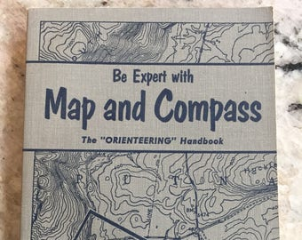 Vintage Orienteering Handbook Be Expert With Map and Compass 1955