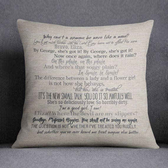 My Fair Lady movie quote pillow cover
