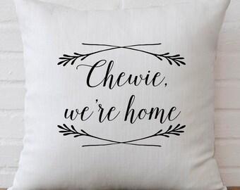 Star Wars «Chewie, nous sommes maison» du film citation oreiller housse 18x18inch arts de fibre - lavable en machine - - citations du film - linge de maison