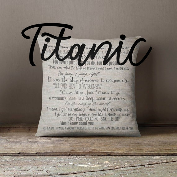 Titanic inspired pillow cover - 18x18inch pillow cover - movie quotes -  rose and jack - quotes - pillow cover - titanic movie