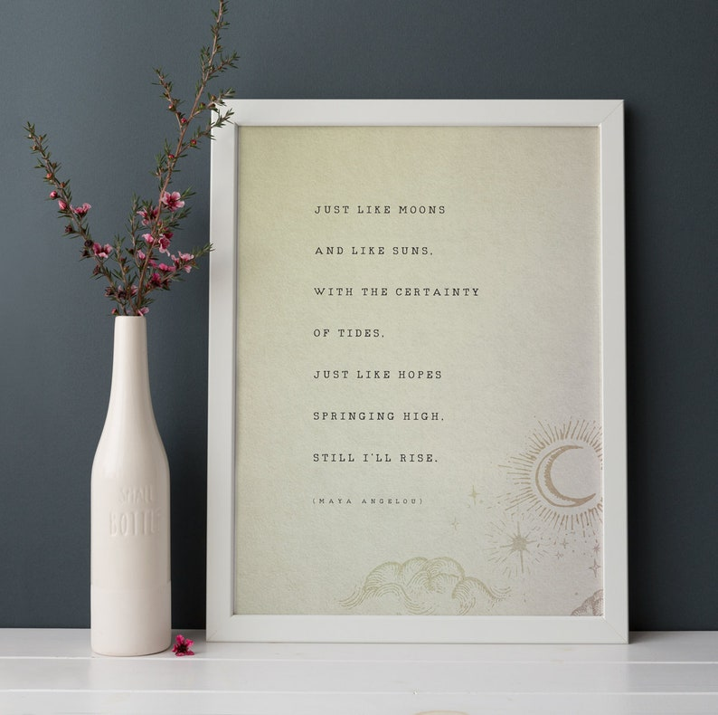 Maya Angelou Still I Rise Quote Print Poetry Poster Moon And Etsy