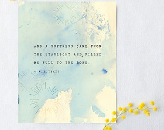 W.B. Yeats quote poster, a softness came from the starlight and filled me, poetry quote print, blue watercolor art, wall decor