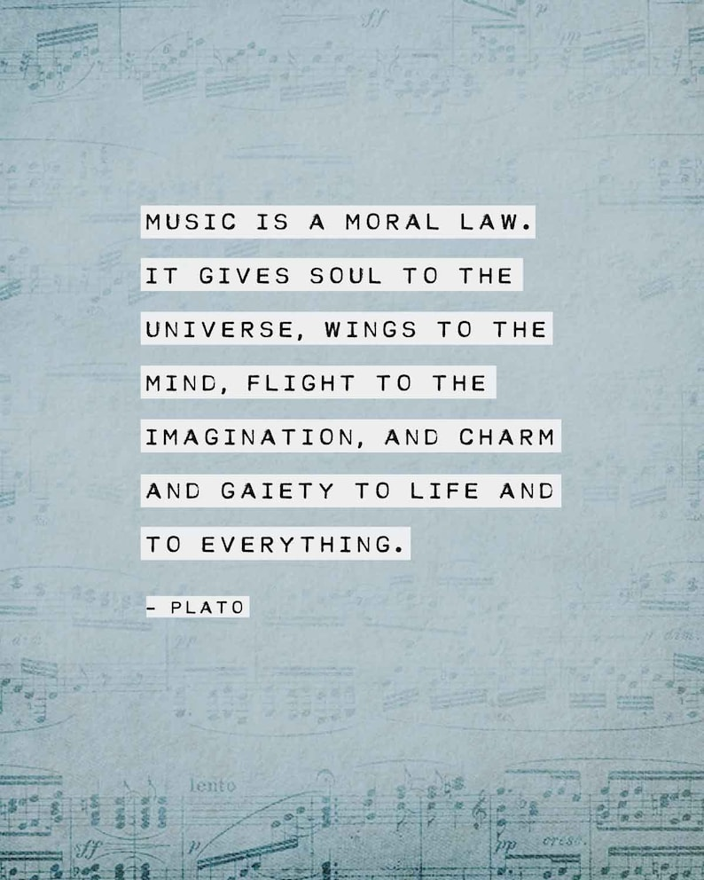 c2c168a042 Plato quote music is a moral law poster