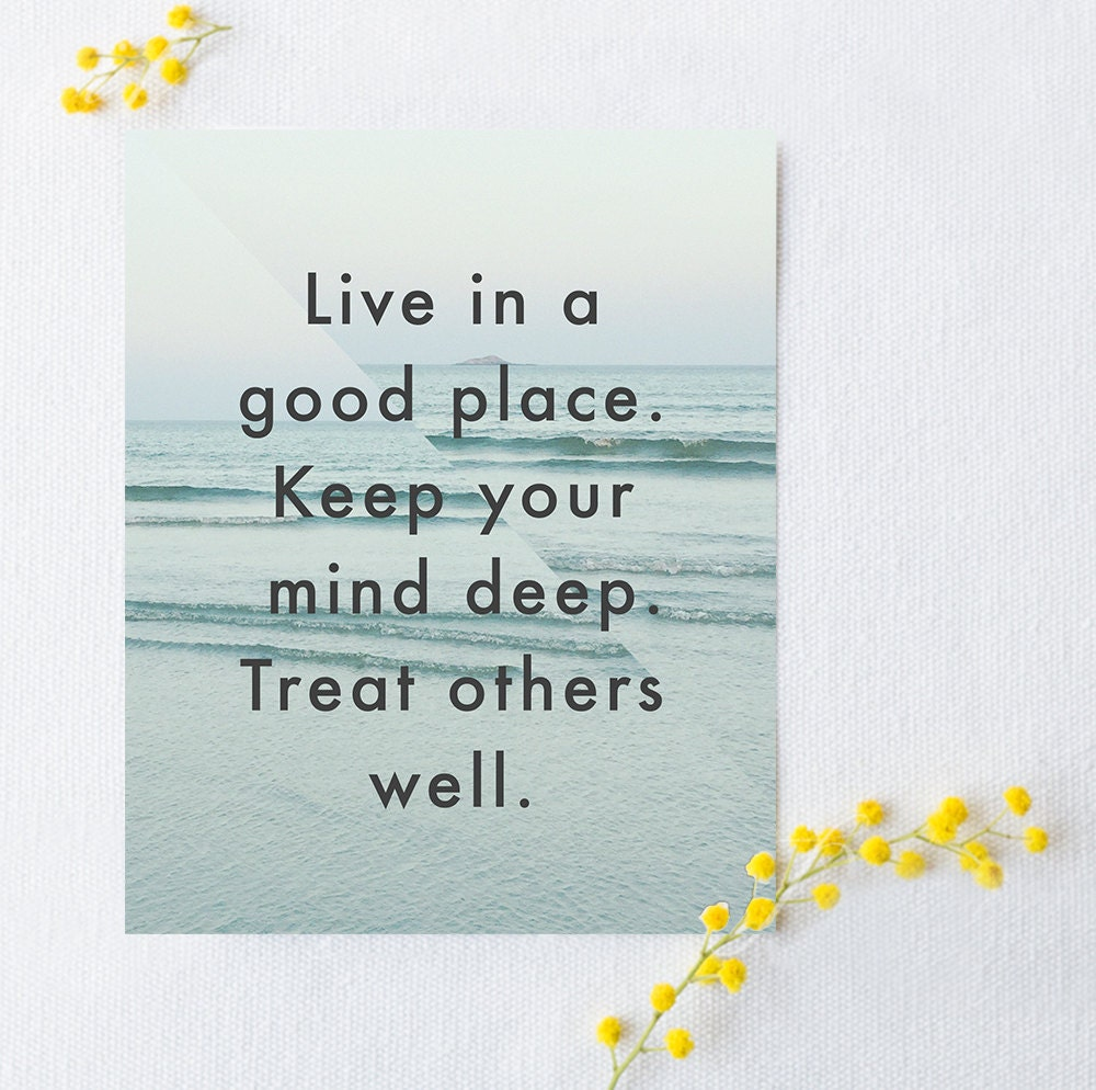 Quote Poster Live In A Good Place Poetry Print Artwork Etsy