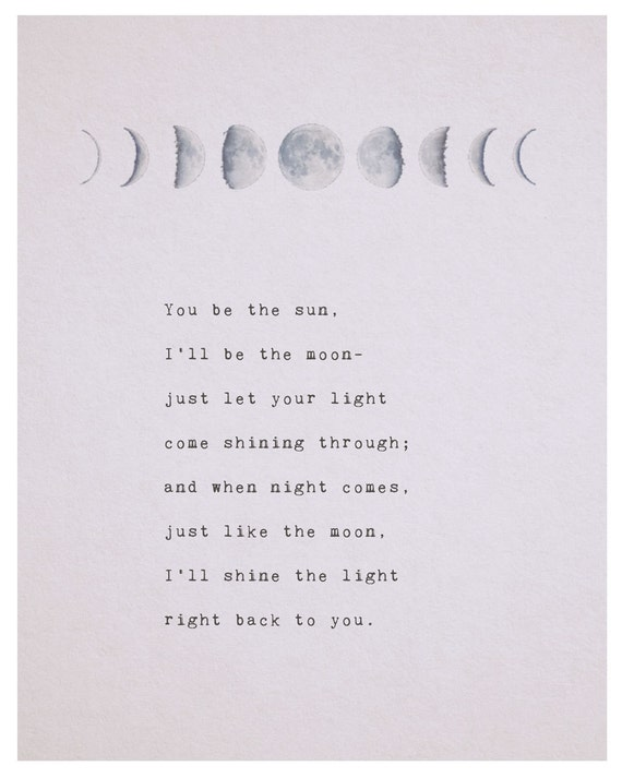 Love Poem You Be The Sun Ill Be The Moon Phases Of The Moon Etsy You can reach newest and popular moon poems from this page. love poem you be the sun ill be the moon phases of the moon love poetry gifts for her romantic gift moon art long distance quote