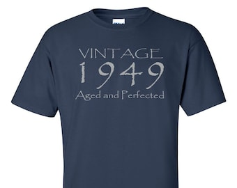 Vintage 1949 Aged And Perfected T Shirt
