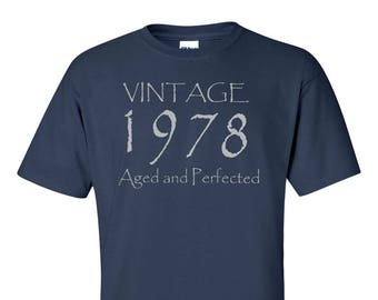 Vintage 1978 Aged And Perfected T Shirt