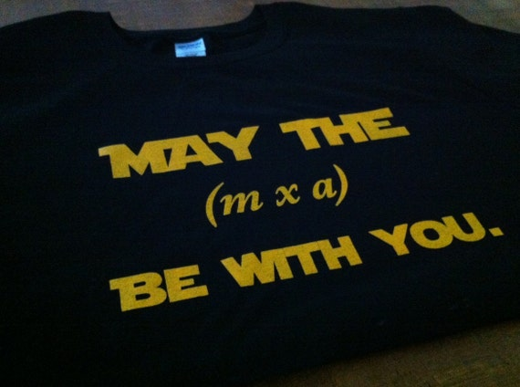 May The Force Be With You Star Wars Inspired T Shirt Gift Etsy