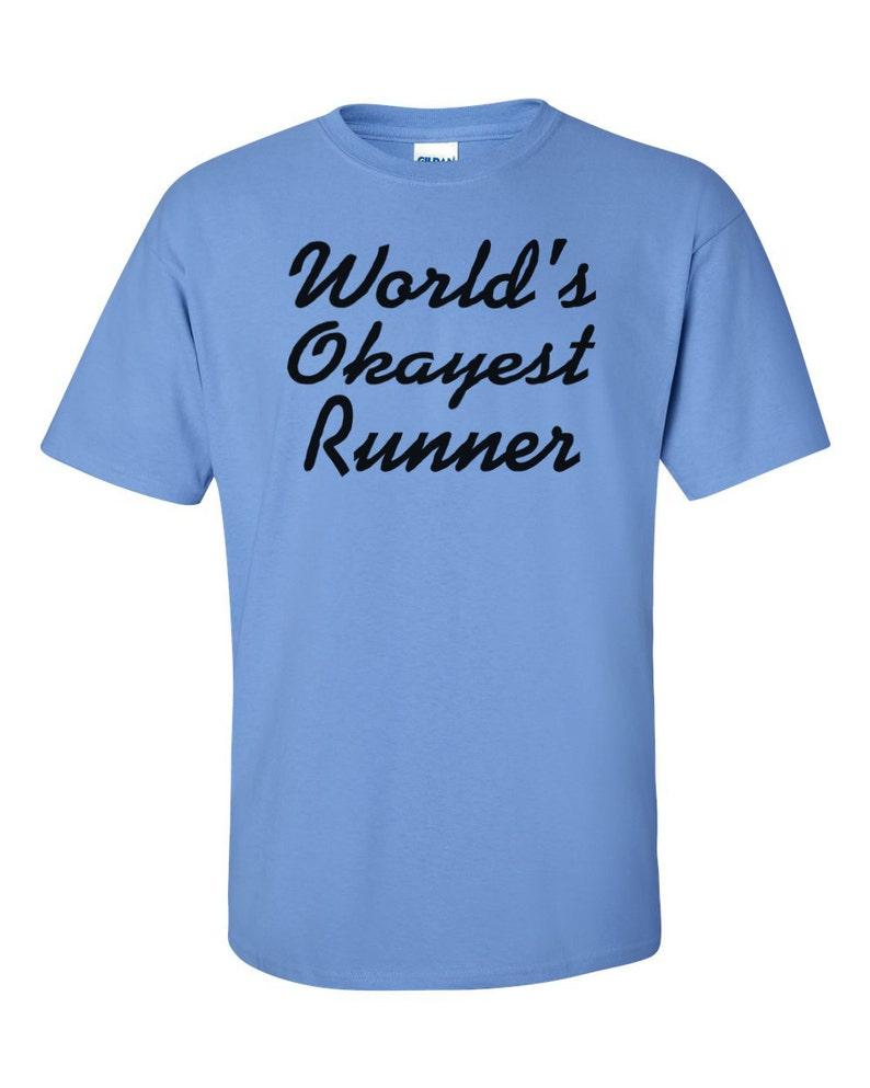 b582f006 World's Okayest Runner T-Shirt Funny Gift Marathon | Etsy