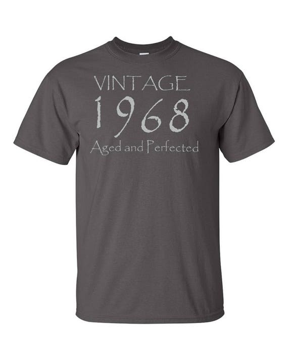 Vintage 1968 Aged And Perfected T Shirt 50th Birthday Gift