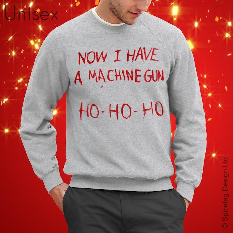 Now I Have A Machine Gun Sweater Movie Jumper  Film Sweatshirt image 0