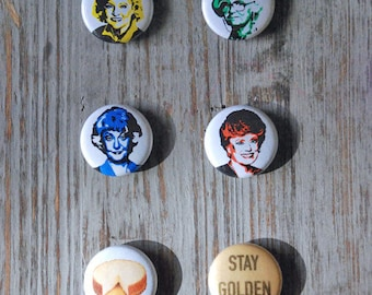 Golden Girls 1 Inch Button Pins or Magnets Set of 6 Dorothy, Rose, Blanche & Sophia