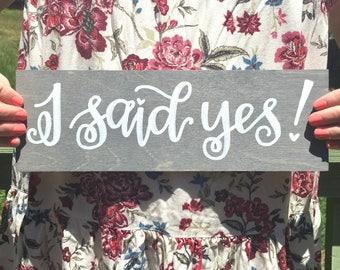 i said yes! sign / engagement sign / engagement photoshoot sign / she said yes / we're engaged sign.