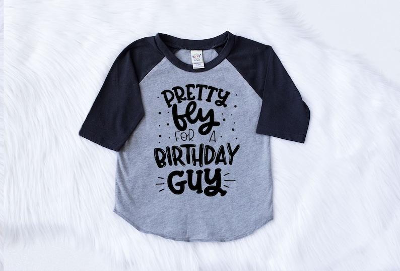 Boys Birthday Shirt Pretty Fly For A Guy