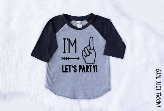 Im One Lets Party First Birthday Shirt Boy