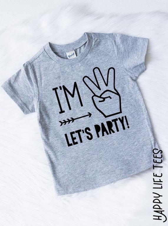 Im Three Lets Party Shirt Birthday Third