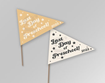Last Day of Preschool End of Year Last Day of School 2022 Summer Pennant Flags Printable Banner Instant Download