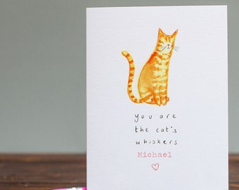 Can Be Personalised - You're the Cat's Whiskers Card