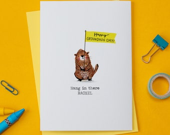 Can Be Personalised - Groundhog Day Card