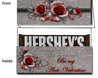 PRINT YOUR OWN Anti-Valentine Candy Bar Card For 4.4 ounce Chocolate Bar