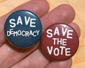 Save Democracy Save the Vote- one inch pinback button set
