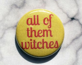 All of Them Witches Rosemary's Baby- one inch pinback button