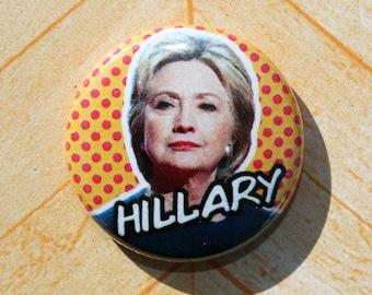Hillary Clinton Democrat Politics Political Protest-One Inch Pinback Button Magnet
