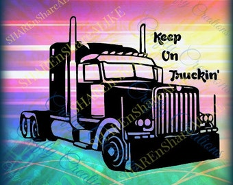 Semi Truck SVG Tractor Trailer DXF Driver 16 18 22 24 Wheel Haul Road Life Vacation Home Family Dad 2018 Sale Cricut Shirt Hat Mug Decal.
