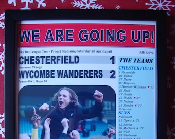 Chesterfield 1 Wycombe Wanderers 2-2018 - Wycombe promoted - souvenir print