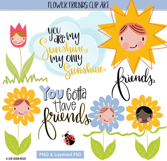 Flower Friends Sayings & ClipArt, png + psd, INSTANT DOWNLOAD CU, Card  Making, Spring, Sun, Friendship, Printable, Wall Art, Scrapbooking