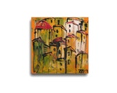 Tuscany, Acryl, orange yellow, stretched Canvas, Drawing, original, ready to hag, modern art, acyl painting, by Sonja Zeltner-Müller, travel
