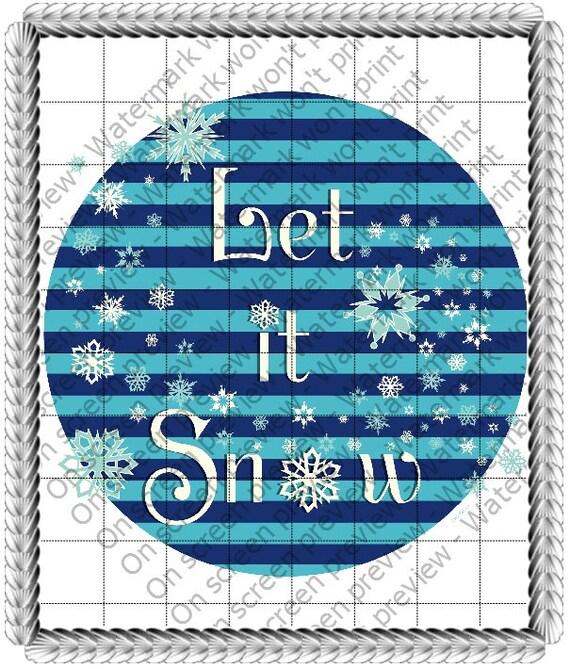 Winter Let It Snow ~ Edible 2D Fondant Birthday Cake/Cupcake Topper ~ D20704