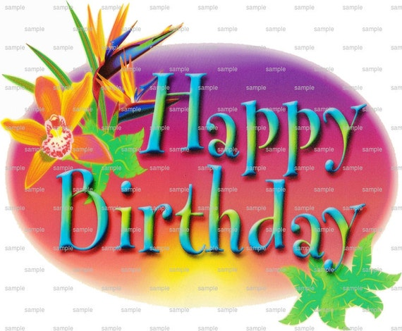 Luau Happy Birthday - Edible Cake and Cupcake Topper For Birthday's and Parties! - D1399
