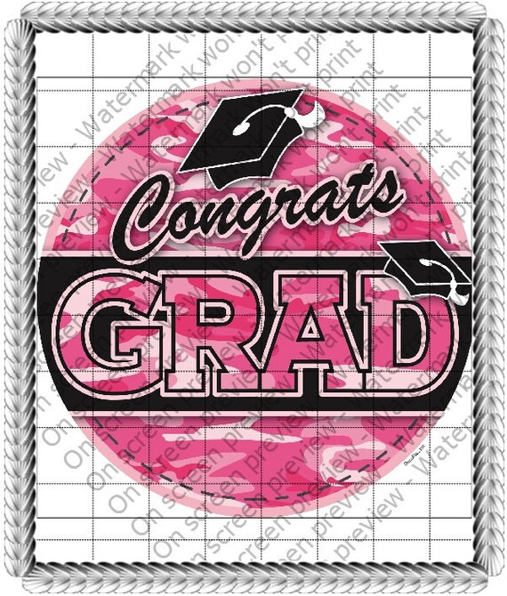 Congrats Grad Pink Camo - Edible Cake and Cupcake Topper For Birthday's and Parties! - D20771