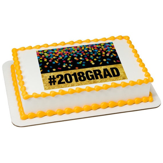 2018 Grad Party Graduation - Edible Cake and Cupcake Topper For Birthday's and Parties! - D24090