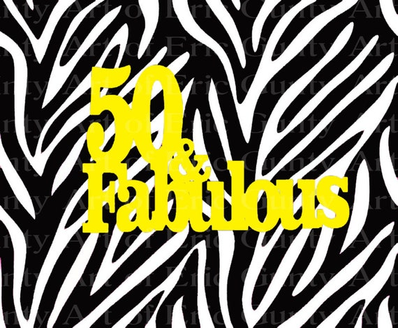 50 & Fabulous Zebra Stripe Birthday ~ Edible 2D Fondant Birthday Cake/Cupcake Topper ~ D22358