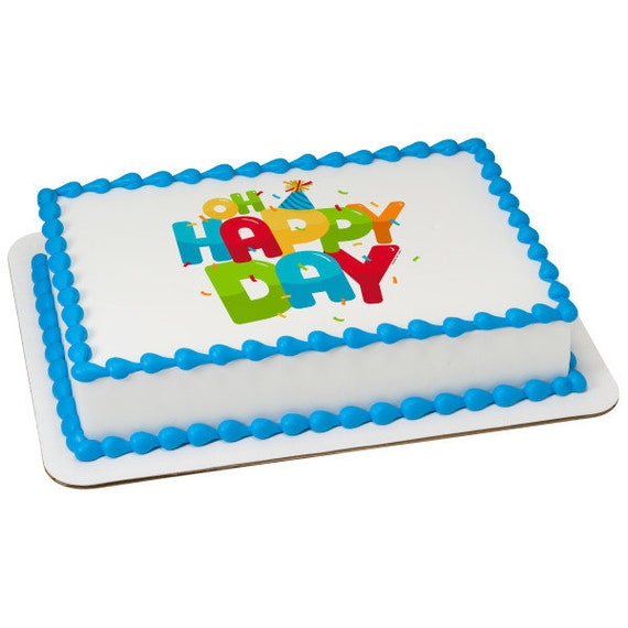 Oh Happy Birthday Party - Edible Cake and Cupcake Topper For Birthday's and Parties! - D24089