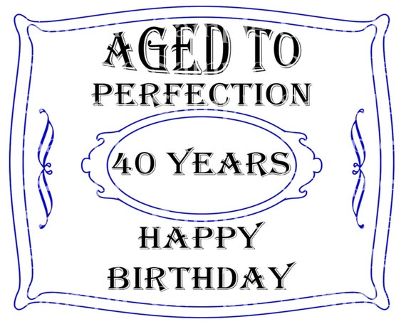 Aged to Perfection 40th Birthday - Edible 2D Fondant Cake & Cupcake Topper For Birthdays and Parties! - D24327