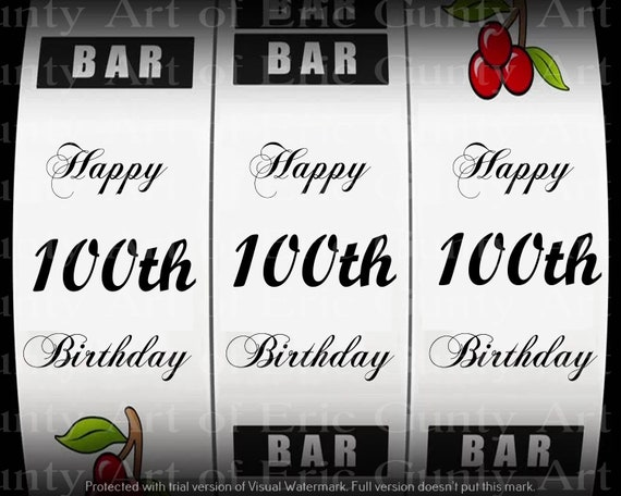 Happy 100th Birthday Casino Slot Machine - Edible Cake and Cupcake Topper For Birthday's and Parties! - D24149